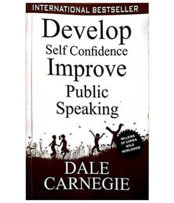Develop Self Confidence Improve Public Speaking