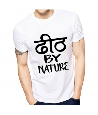 Ghantababajika Mens Printed Dheeth By Nature T-Shirt | Quote Printed T-Shirts
